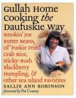 Gullah Home Cooking the Daufuskie Way: Smokin' Joe Butter Beans, Ol' 'Fuskie Fried Crab Rice, Sticky-Bush Blackberry Dumpling, and Other Sea Island Fa Cover Image