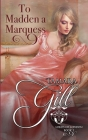 To Madden a Marquess Cover Image