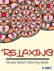 Relaxing Stress Relief Coloring Book Cover Image