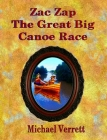 Zac Zap and the Great Big Canoe Race Cover Image