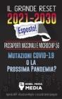 Il Grande Reset 2021-2030 Esposto!: Passaporti Vaccinali e Microchip 5G, Mutazioni COVID-19 o la Prossima Pandemia? Agenda WEF - Ricostruire Meglio - Cover Image