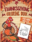 Coloring Books for Kids ages 4-8: Thanksgiving and fall Autumn season coloring book with Autumn Leaves Turkeys Apples Pumpkins and more Children Activ Cover Image