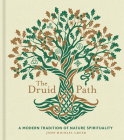 The Druid Path, 11: A Modern Tradition of Nature Spirituality (Modern-Day Witch) Cover Image