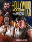 Hollywood Makeup Lab: Industry Secrets and Techniques Cover Image