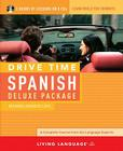 Drive Time Spanish Deluxe Package: Beginner-Advanced Level Cover Image