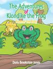 The Adventures of Klondike the Frog: Boomer the Bully Cover Image