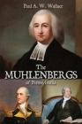 The Muhlenbergs of Pennsylvania Cover Image