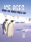 Ice Ages:When The World Chills Out Cover Image