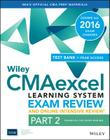 Wiley Cmaexcel Learning System Exam Review 2016 and Online Intensive Review: Part 2, Financial Decision Making Set Cover Image