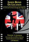 James Bond on Location Volume 1: London Cover Image