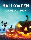 Halloween Coloring Book: For Grown Ups with Monsters, Pumpkins, Haunted Houses, and Witches │ Stress Relief Relaxation with Spooky colori Cover Image