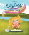 Lily Lolek, Future Saint Cover Image
