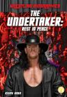 The Undertaker: Rest in Peace (Wrestling Biographies) Cover Image