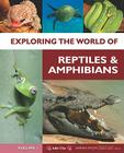 Exploring the World of Reptiles and Amphibians, 6-Volume Set Cover Image