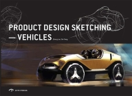 Product Design Sketching: Vehicles Cover Image