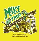 Milky the Frog Cover Image