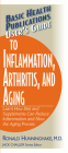 User's Guide to Inflammation, Arthritis, and Aging: Learn How Diet and Supplements Can Reduce Inflammation and Slow the Aging Process (Basic Health Publications User's Guide) Cover Image