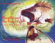 Pongkhi and the Giant Fish: A Story from Bangladesh Cover Image