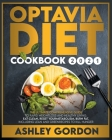 optavia diet cookbook 2021: The Ultimate Comprehensive Guide to Rapid Weight Loss and Healthy Living. Eat Clean, Reset Your Metabolism, Burn Fat. Cover Image