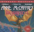 Dragonseye (Dragonriders of Pern (Audio) #4) Cover Image