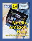 Netflix, Amazon, Hulu and Streaming Video Cover Image