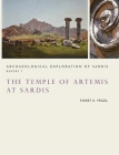 The Temple of Artemis at Sardis (Archaeological Exploration of Sardis Reports #7) Cover Image