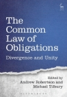 The Common Law of Obligations: Divergence and Unity Cover Image