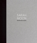 Sarah Moon: Now and Then Cover Image