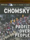 Profit Over People: Neoliberalism & Global Order Cover Image