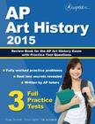 AP Art History 2015: Review Book for AP Art History Exam with Practice Test Questions Cover Image