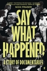 Say What Happened Cover Image