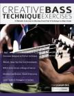 Creative Bass Technique Exercises Cover Image