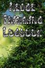 Hedge Trimming Logbook: Record Hedge Care, Watering, Special Care, Diseases, Soil Types, Temperatures and Pests Cover Image