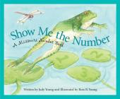 Show Me the Number: A Missouri Number Book (Count Your Way Across the U.S.A.) Cover Image