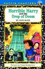 Horrible Harry and the Drop of Doom Cover Image