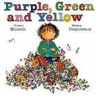 Purple, Green and Yellow (Munsch for Kids) Cover Image