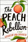 The Peach Rebellion Cover Image