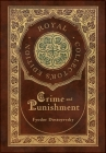 Crime and Punishment (Royal Collector's Edition) (Case Laminate Hardcover with Jacket) Cover Image
