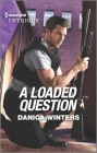 A Loaded Question Cover Image