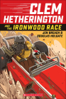 Clem Hetherington and the Ironwood Race Cover Image