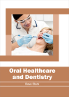 Oral Healthcare and Dentistry Cover Image