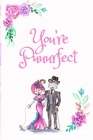 You're Puuurfect: White Cover with a Cute Couple of Cats, Watercolor Flowers, Hearts & a Funny Cat Pun Saying, Valentine's Day Birthday Cover Image