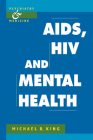 Aids, HIV and Mental Health (Psychiatry and Medicine) Cover Image
