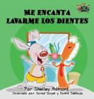 Me encanta lavarme los dientes: I Love to Brush My Teeth (Spanish Edition) (Spanish Bedtime Collection) Cover Image