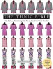 The Tunic Bible: One Pattern, Interchangeable Pieces, Ready-To-Wear Results! Cover Image
