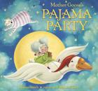 Mother Goose's Pajama Party Cover Image