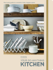 FOOD52 Your Do-Anything Kitchen: The Trusty Guide to a Smarter, Tidier, Happier Space (Food52 Works) Cover Image