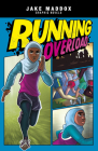 Running Overload (Jake Maddox Graphic Novels) Cover Image