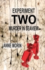 Experiment Two: Murder in Seaview (Experiment: Murder #2) Cover Image