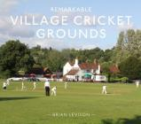 Remarkable Village Cricket Grounds Cover Image